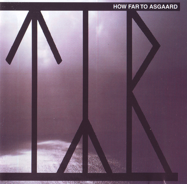 How Far to Asgaard cover (Click to see larger picture)