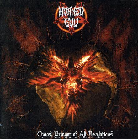 Horned God - Chaos, Bringer of All Revelations