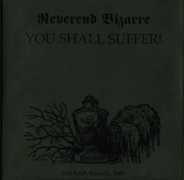 Reverend Bizarre - You Shall Suffer!