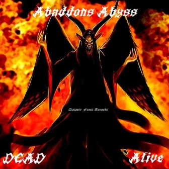 Abaddon's Abyss - Dead - Alive