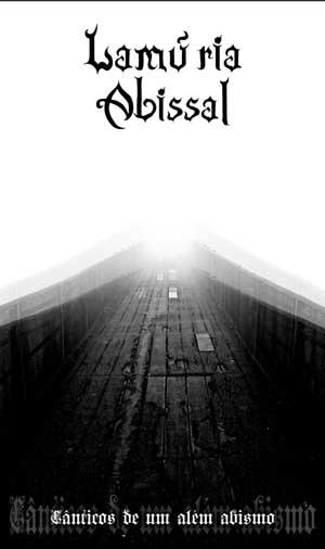 Lamúria Abissal - Cânticos de Um Além Abismo