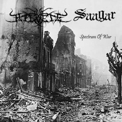 Saagar / Helvete - Spectrum of War