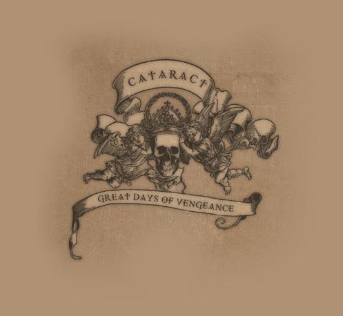 Cataract - Great Days of Vengeance