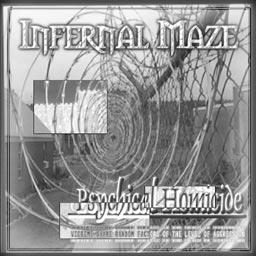 Infernal Maze - Psychical Homicide