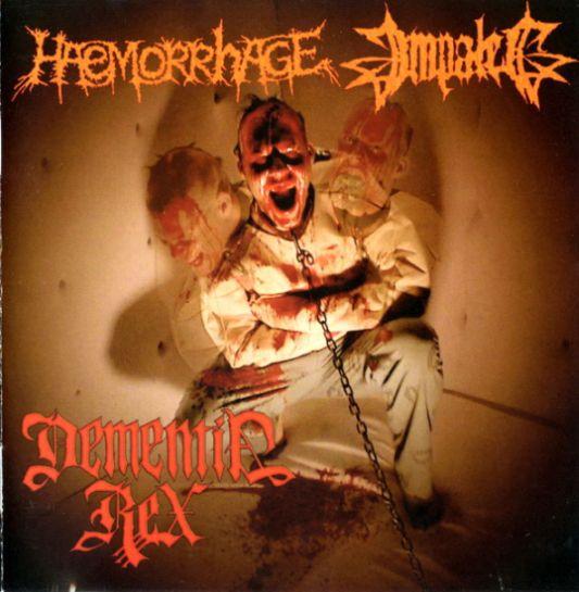 Impaled / Haemorrhage - Dementia Rex