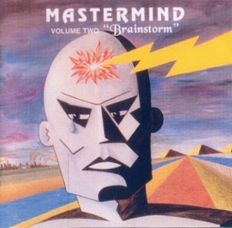 "Mastermind - Volume Two ""Brainstorm"""