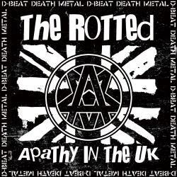 The Rotted - Apathy in the UK