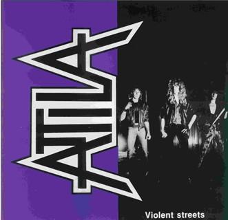Attila - Violent Streets
