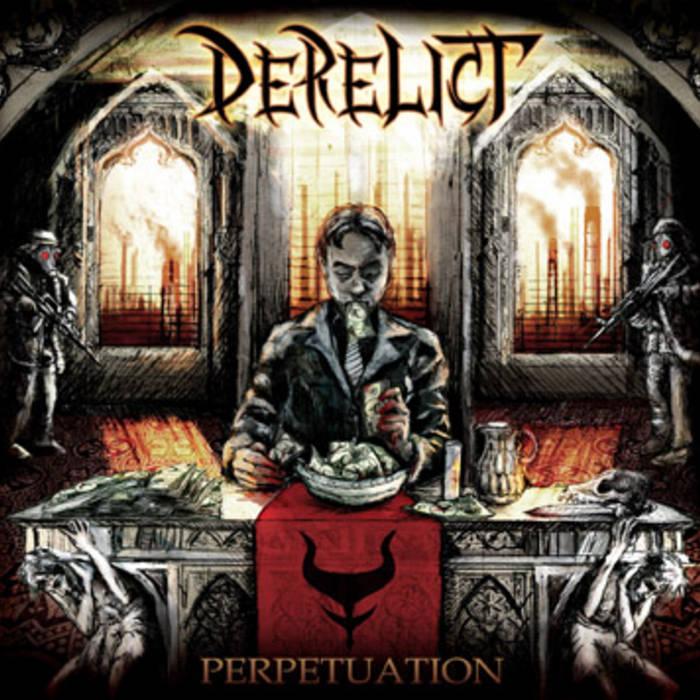 Derelict - Perpetuation
