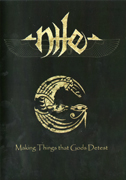 Nile - Making Things That Gods Detest