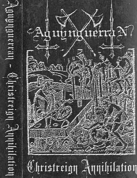 Aguynguerran - Christreign Annihilation