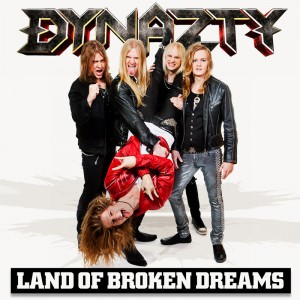 Dynazty - Land of Broken Dreams