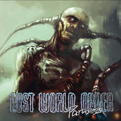 Lost World Order - Parasites