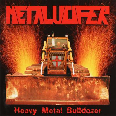 Metalucifer - Heavy Metal Bulldozer (Teutonic Attack)