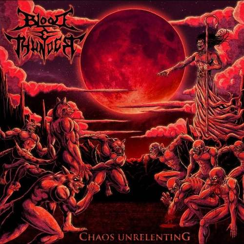 Blood and Thunder - Chaos Unrelenting