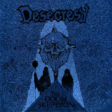 Desecresy - The Doom Skeptron