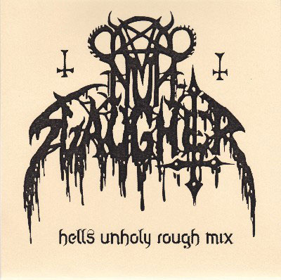 Nunslaughter - Hells Unholy Rough Mix