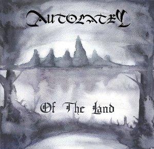 Autolatry - Of the Land