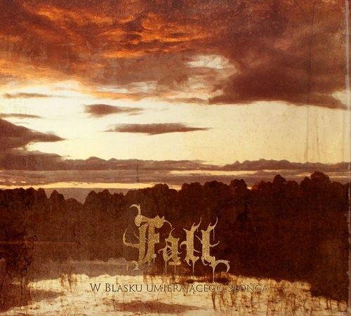 Fall - W blasku umierającego słońca