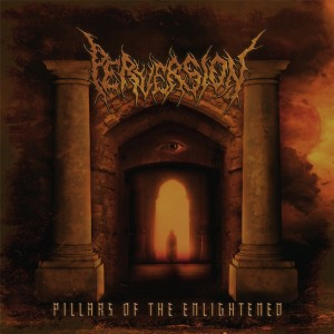 Perversion - Pillars of the Enlightened