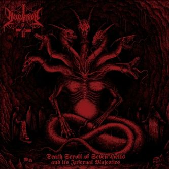 Hellvetron - Death Scroll of Seven Hells and Its Infernal Majesties