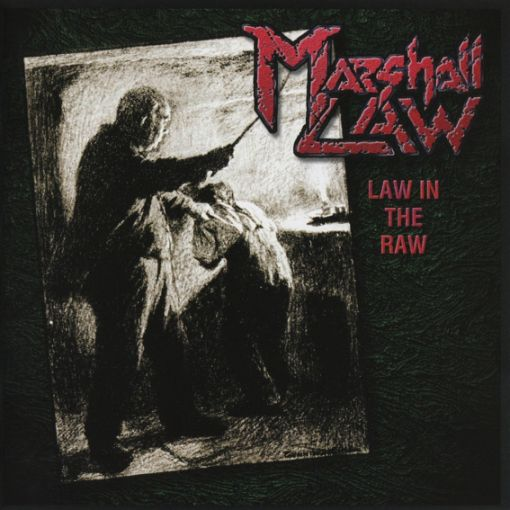 Marshall Law - Law in the Raw