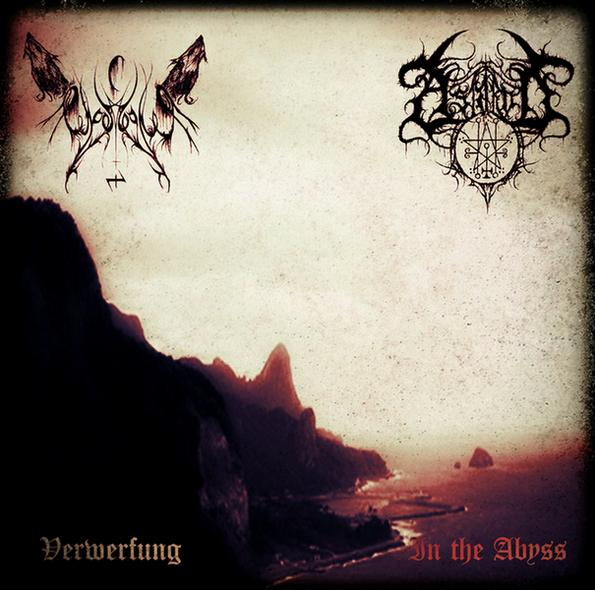 ChaosWolf / Astarot - Verwerfung / In the Abyss...