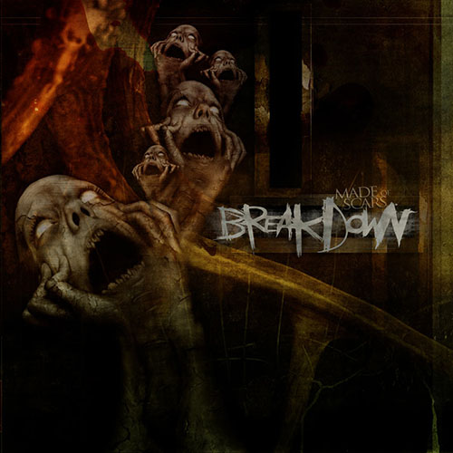 Break.Down - Made of Scars