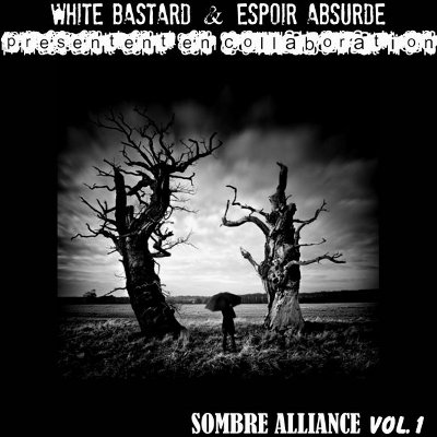 White Bastard - Sombre Alliance Vol.1