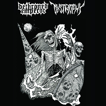 Dystrophy / Dethroned Emperor - New Brunswick Death Metal Alliance