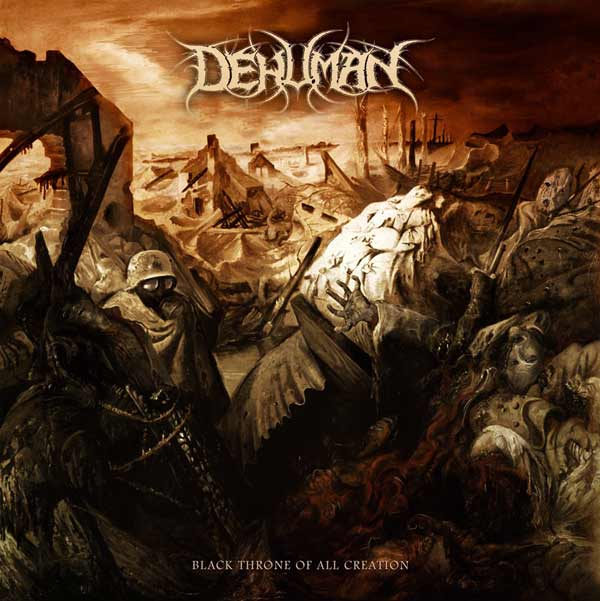Dehuman - Black Throne of All Creation