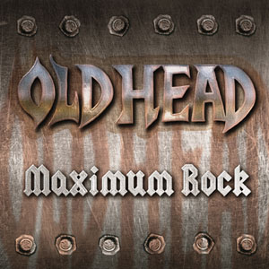 Old Head - Maximum Rock