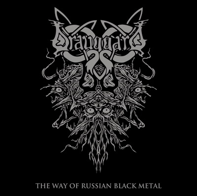 Drauggard - The Way of Russian Black Metal