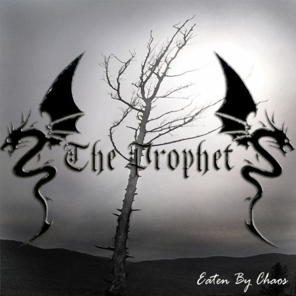 The Prophet - Eaten by Chaos