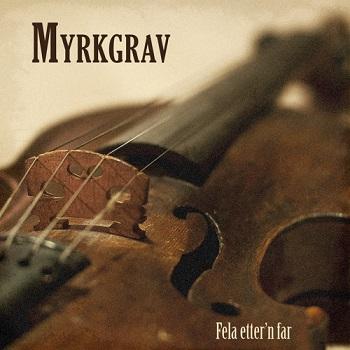 Myrkgrav - Fela etter'n far