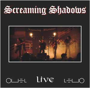 Screaming Shadows - Screaming Shadows Live