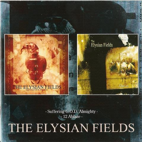 The Elysian Fields - Suffering G.O.D. Almighty / 12 Ablaze