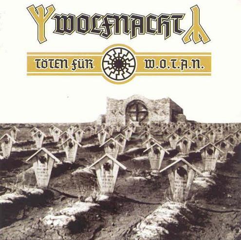 Wolfnacht - Töten für W.O.T.A.N.