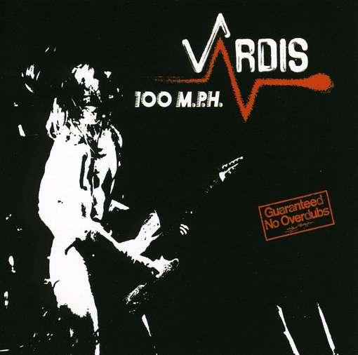 Vardis - 100 MPH