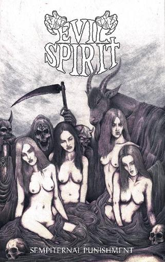 Evil Spirit - Sempiternal Punishment