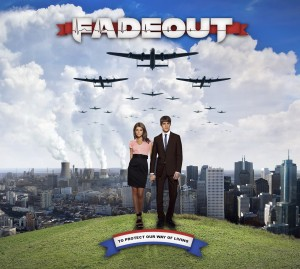 Fadeout - To Protect Our Way of Living