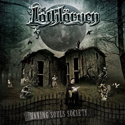 Lothlöryen - Raving Souls Society