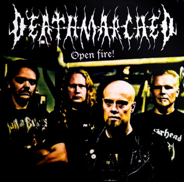 Deathmarched - Open Fire!