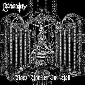 Necrowretch - Now You're in Hell
