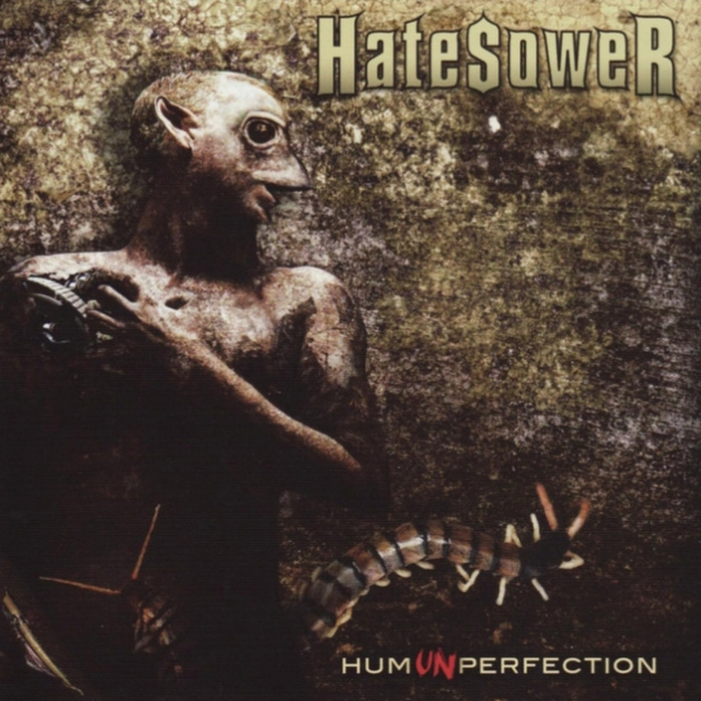 HateSower - HumUNperfection