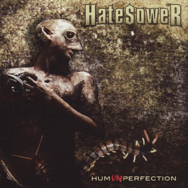 HateSower - HumUNperfection