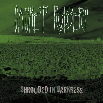 Casket Robbery - Shrouded in Darkness