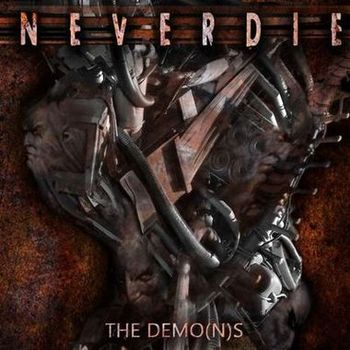 Neverdie - The Demo(n)s