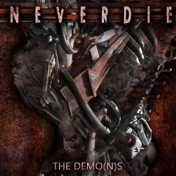 Neverdie - The Demo(n)s