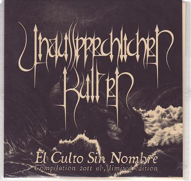 Unaussprechlichen Kulten - El Culto Sin Nombre - The Nameless Cult